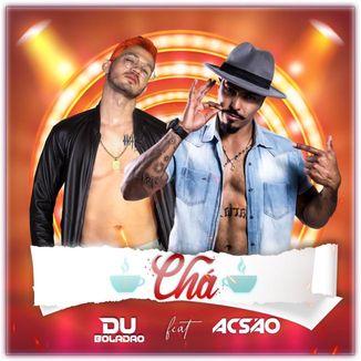 Foto da capa: CHÁ - DU BOLADÃO FEAT ACSÃO