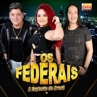 Foto da capa: Os Federais 2020
