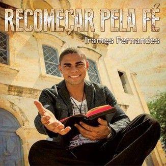 Foto da capa: Recomeçar Pela Fé
