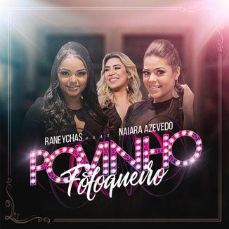 Foto da capa: Povinho Fofoqueiro - Raneychas feat. Naiara Azevedo