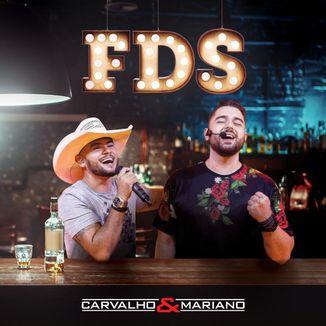 Foto da capa: FDS com Carvalho e Mariano - Ao Vivo