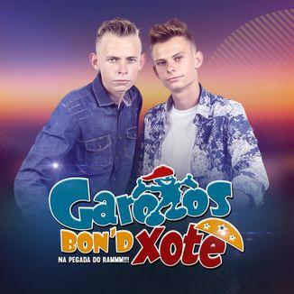 Garotos Bon´d Xote - Palco MP3