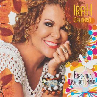 Foto da capa: Esperando Por Setembro - Irah Caldeira