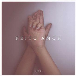 Foto da capa: Feito Amor - EP