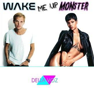 Foto da capa: Single - Wake me up Monster (Mashup Avicci e Rihanna)