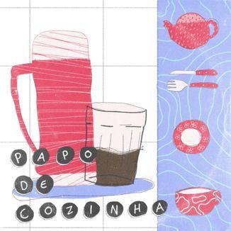 Foto da capa: Papo de Cozinha