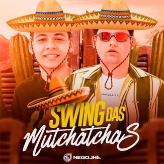 Foto da capa: Swing Das Mutchatchas
