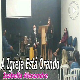 Foto da capa: A Igreja Está Orando