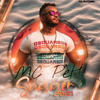 Foto da capa: MC PêH / Summer 2021/ CD 100% Autoral