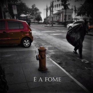 Foto da capa: É a Fome