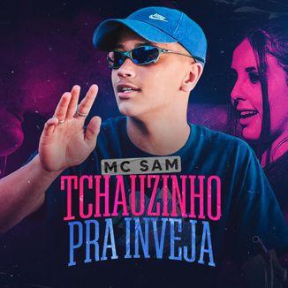 Foto da capa: Tchauzin Pra Inveja
