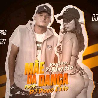 Foto da capa: Khalfani Do Paredão- Mãe Dança ( Single 2020)