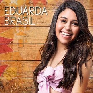 Foto da capa: Eduarda Brasil - EP