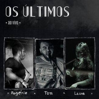 Foto da capa: OS ÚLTIMOS AO VIVO