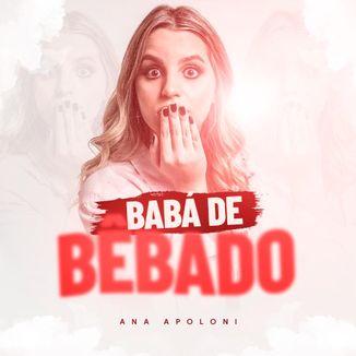 Foto da capa: Babá de Bêbado - Ana Apoloni