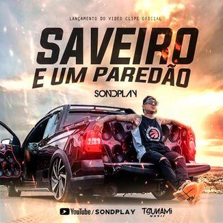 Foto da capa: Saveiro e um Paredão