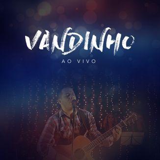 Foto da capa: Vandinho Ao Vivo