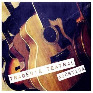 Foto da capa: Tragédia Teatral - Acústica