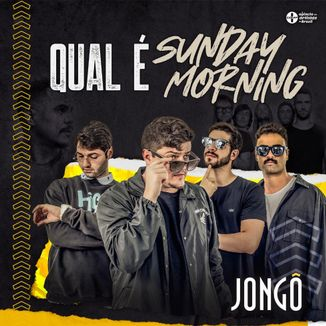 Foto da capa: Qual É | Sunday Morning