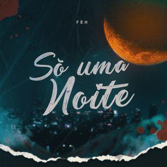 Foto da capa: Só Uma Noite