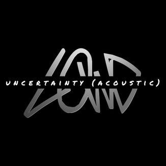 Foto da capa: Uncertainty (Acoustic)