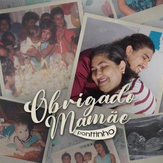 Foto da capa: Obrigado Mamãe