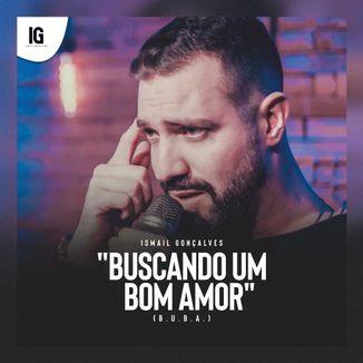 Foto da capa: Buscando Um Bom Amor (B.U.B.A.)