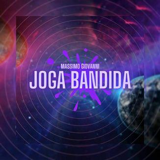 Foto da capa: Joga Bandida (Prod. FlackXBeats)