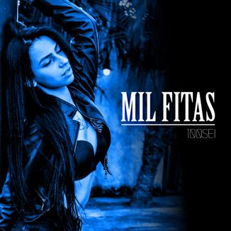 Foto da capa: Mil Fitas