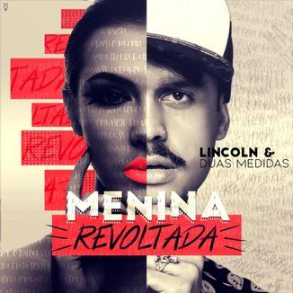 Foto da capa: MENINA REVOLTADA