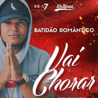 Foto da capa: Vai Chorar ( Single 2k18 ) Khalfani