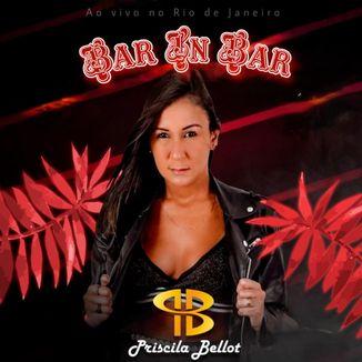 Foto da capa: Priscila Bellot - CD Bar In Bar Ao Vivo
