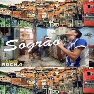 Foto da capa: Sogrão - Mc Rocha