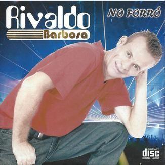 Foto da capa: RIVALDO BARBOSA NO FORRÓ