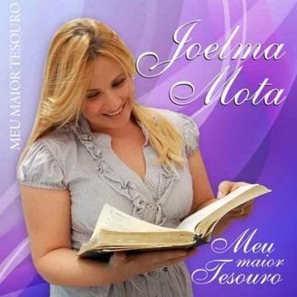 Foto da capa: Joelma Mota - CD Meu Maior Tesouro - Vol. 01
