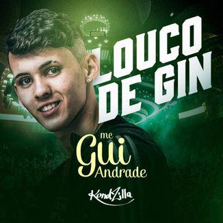 Foto da capa: Louco De Gin
