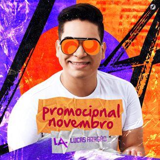 Foto da capa: Lucas Aragão - Promocional Novembro