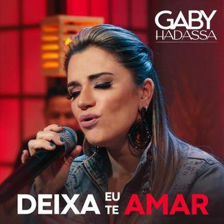 Foto da capa: Deixa Eu Te Amar - Gaby Hadassa