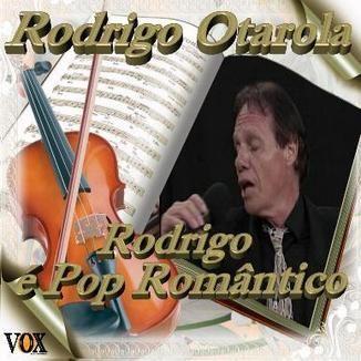 Foto da capa: Rodrigo é Pop Romântico
