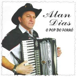 Foto da capa: Alan Dias - O Pop do Forró - Vol. 1