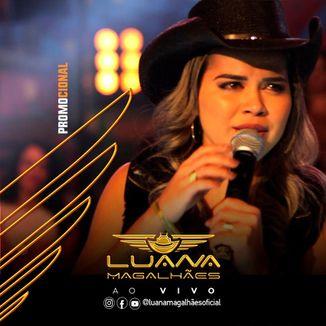 Foto da capa: Luana Magalhães AO VIVO