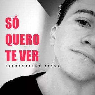 Foto da capa: Só Quero Te Ver (Single)