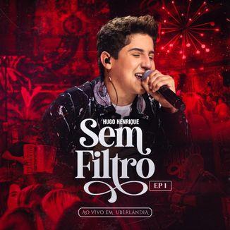 Foto da capa: EP. 1 - Sem Filtro