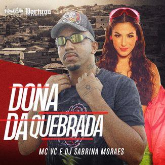 Foto da capa: Dona Da Quebrada