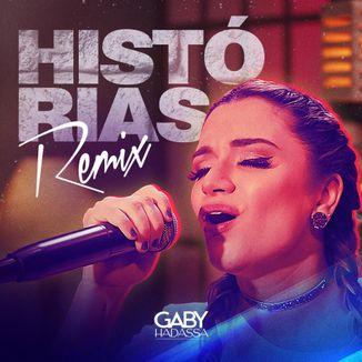 Foto da capa: Histórias - Remix - Gaby Hadassa