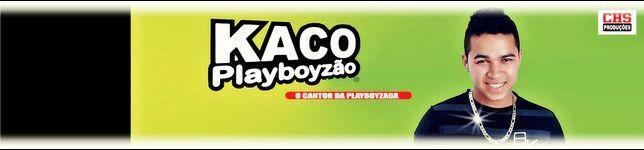 kaco playboyzao