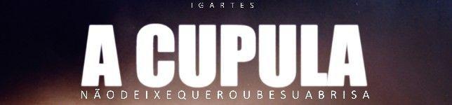 A CUPULA