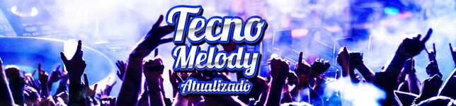 TECNO MELODY ATUALIZADO 14/03