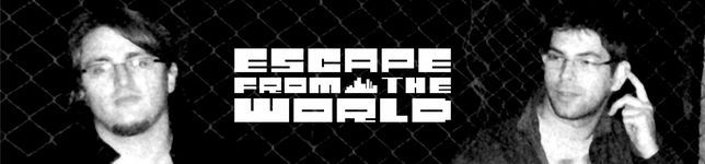 Escape From the World