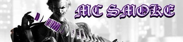 • MC SMOKE •